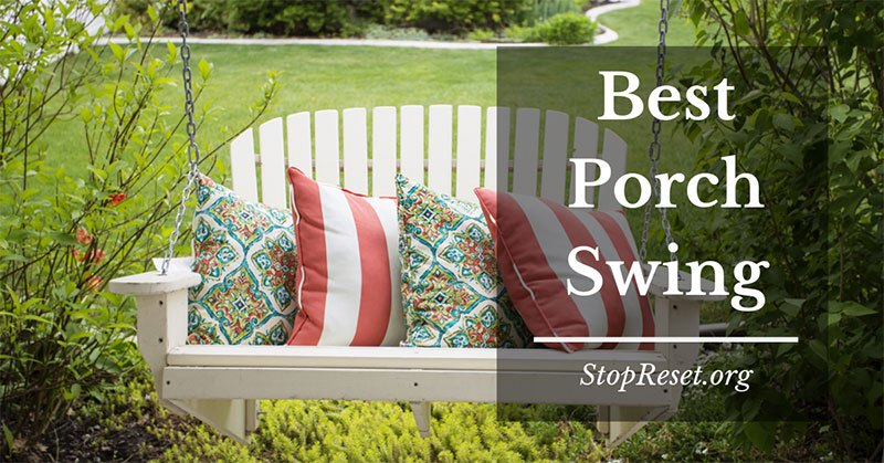 best porch swing