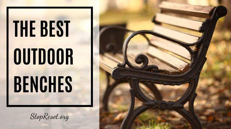 best outdoor benches